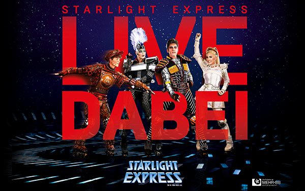 "STARLIGHT EXPRESS Key Visual ""Live dabei"""
